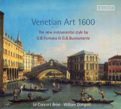 Venetian Art 1600, The new instrumental style by G.B. Fontana & G.B. Buonamente